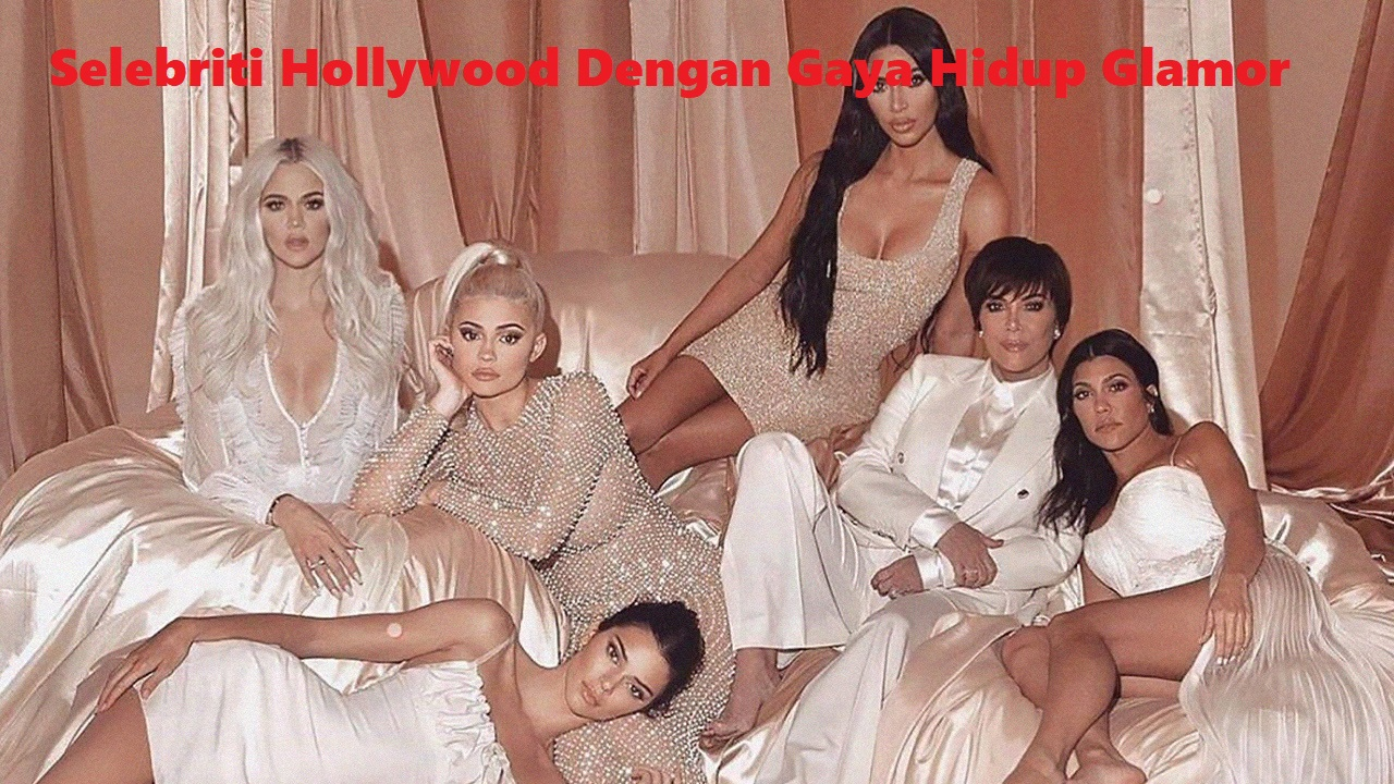Deretan Selebriti Hollywood Dengan Gaya Hidup Glamor